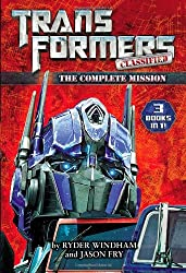 Transformers Classified: The Complete Mission by Ryder Windham (2014-04-22)