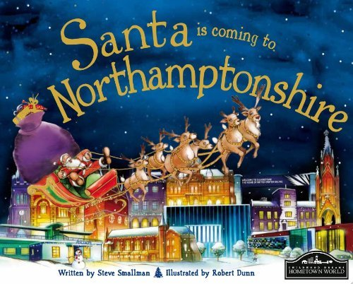 Santa is coming to Northamptonshire by Steve Smallman (2014-09-01)