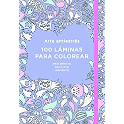 Arte antiestrés: 100 láminas para colorear (Libro de colorear para adultos) (OBRAS DIVERSAS)