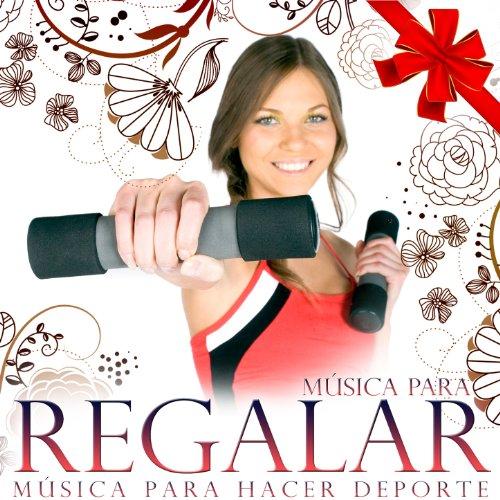 Música para Regalar. Música para Hacer Deporte