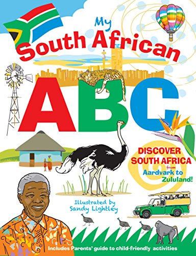 My South African ABC: Discover South Africa from Aardvark to Zululand