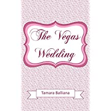 The Vegas wedding: The Wedding girl bonus (French Edition)