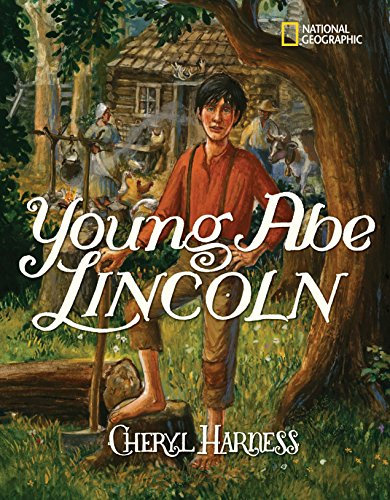 Young Abe Lincoln: The Frontier Days: 1809-1837 (Child Lincoln Abe)
