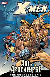 X-Men: Age of the Apocalypse, Book 1, The Complete Epic