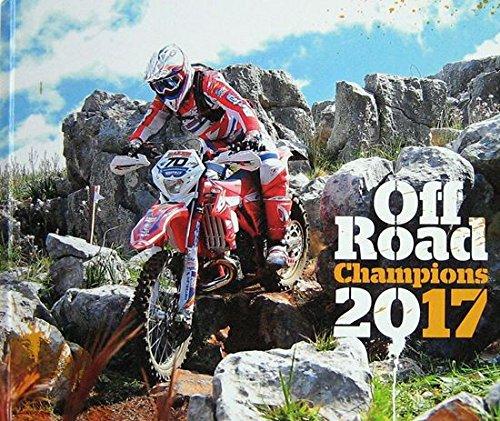 Off road champions 2017. Ediz. italiana por Autori Vari