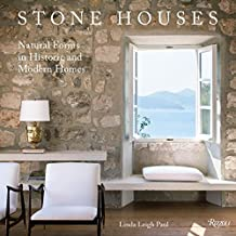 Stone Houses: Natural Forms in Historic and Modern Homes