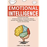 Emotional Intelligence: A Collection of 7 Books in 1 - Emotional Intelligence, Social Anxiety, Dating for Introverts, Public