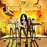 Songtexte von The Dirty Youth - Gold Dust