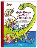 Jede Menge Quatsch-Geschichten: von Astrid Lindgren, Christine Nöstlinger, Erhard Dietl, ...