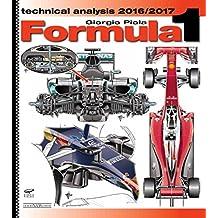 Formula 1 2016-2018: Technical Analysis (Formula 1 World Championship Yearbook)
