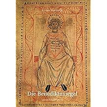 Die Benediktusregel lat.-deutsch