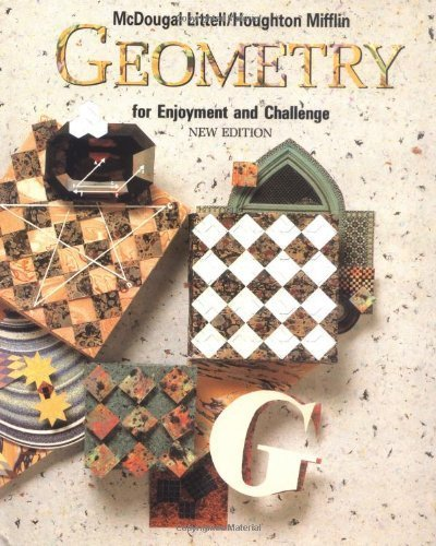 Geometry for Enjoyment and Challenge by Richard Rhoad, George Milauskas, Robert Whipple (1991) Hardcover