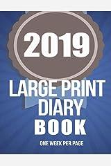 2019 Large Print Diary Book Paperback