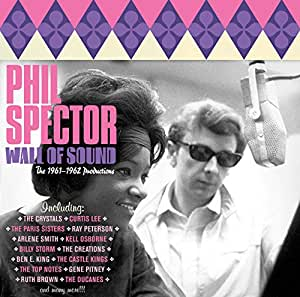 Wall of Sound - The 1961-62 Productions