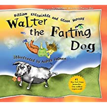 Walter the Farting Dog.