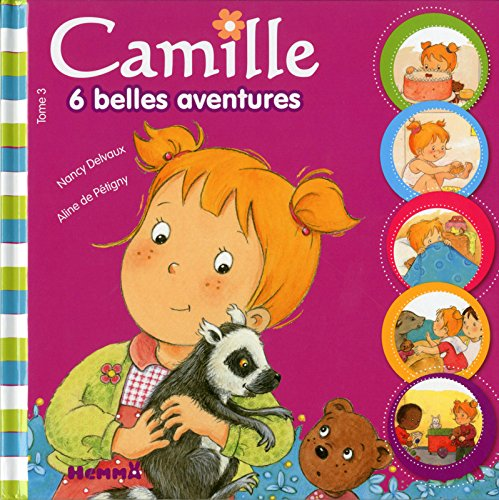 Camille - 6 belles aventures Tome 3