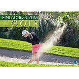 Einladung zum Golf (Wandkalender 2017 DIN A2 quer): Golf spielen: Eingelocht (Monatskalender, 14 Seiten ) (CALVENDO Sport)