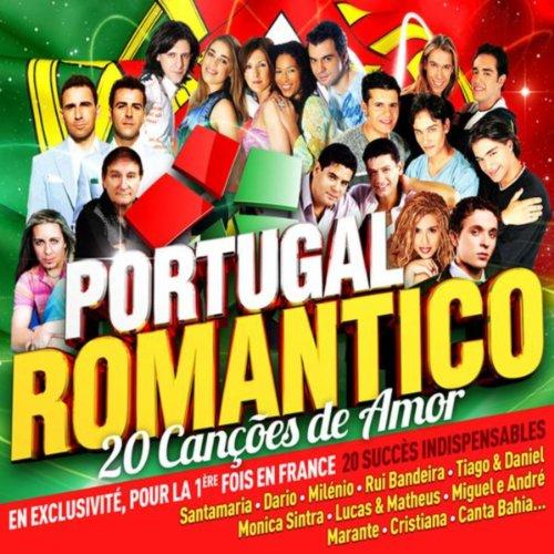 Portugal Romanticò: Canções de...