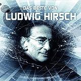 Songtexte von Ludwig Hirsch - Das Beste von Ludwig Hirsch