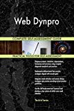 Web Dynpro All-Inclusive Self-Assessment - More than 700 Success Criteria, Instant Visual Insights, Comprehensive Spreadsheet Dashboard, Auto-Prioritized for Quick Results