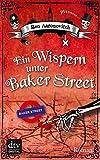 'Ein Wispern unter Baker Street: Roman' von Ben Aaronovitch
