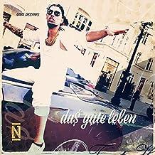Da$ gute Leben (feat. Vira Lata & Davo) [Explicit]