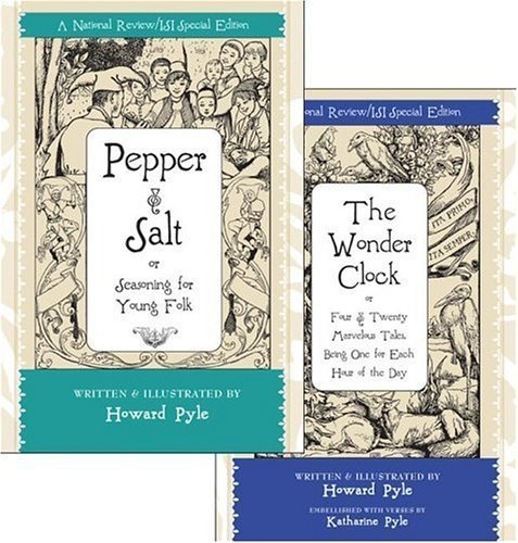 Pepper and Salt & The Wonder Clock: Box Set (Foundations) by Pyle, Howard (2006) Gebundene Ausgabe