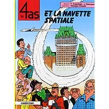 Les 4 as, tome 26 : Les 4 as et la navette spatiale