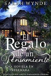 El Regalo de un Pensamiento (Spanish Edition)