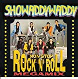 Songtexte von Showaddywaddy - Nonstop Rock 'n' Roll Megamix