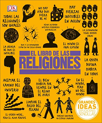 El Libro de Las Religiones (Grandes Ideas, Explicaciones Sencillas / Big Ideas Simply Explained)