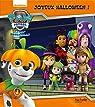 Paw Patrol - La Pat' Patrouille - Joyeux Halloween ! par Nickelodeon productions