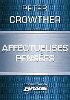 Affectueuses pensées par [Crowther, Peter]