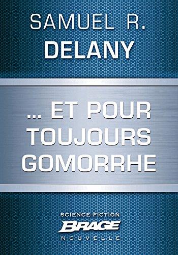 … Et pour toujours Gomorrhe par Samuel R. Delany