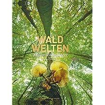 Bildband Waldwelten in Deutschland zwischen Rügen und Alpen. Bayerischer Wald, Schwarzwald, Eifel oder Harz bilden das grüne Herz Europas. Einzigartige Fotos bieten imposante Einblicke in die Natur.
