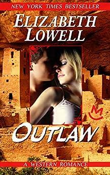 Outlaw (MacKenzie-Blackthorn Book 3) (English Edition) par [Lowell, Elizabeth]