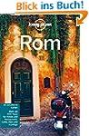 Lonely Planet Reiseführer Rom (Lonely...