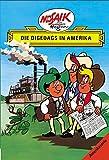 Mosaik von Hannes Hegen: Die Digedags in Amerika (Digedagbücher - Amerika-Serie)