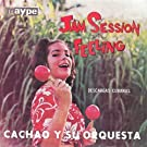 Jam Session With Feelings: Des by Cachao (2008-10-16)