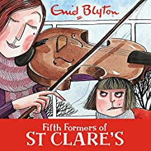 Fifth Formers of St Clare's: St Clare's, Book 8