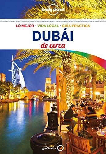 Dubái De cerca 1 (Lonely Planet-Guías De cerca)