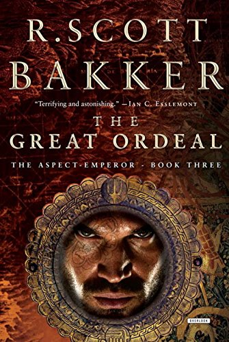 The Great Ordeal, Book Three (Aspect-Emperor) por R. Scott Bakker