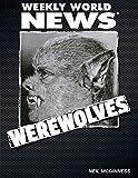 Werewolves: Weekly World News (English Edition)