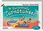Fantasievolle Turnstunden: 32 Ideenka...