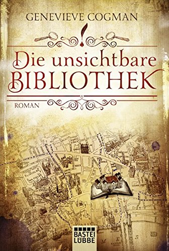 Buchcover Die Bibliothekare: Die unsichtbare Bibliothek: Roman