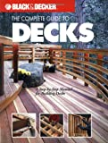 The Complete Guide to Decks:...