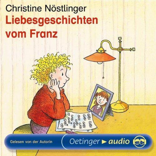 Liebesgeschichten vom Franz (MC): Lesung Erste Person, Liebe