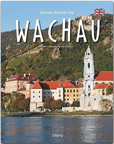 St Die Orte, (Journey through the Wachau - Reise durch die Wachau: Ein Bildband in englischer Sprache mit 190 Bildern auf 140 Seiten - STÜRTZ Verlag)