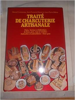 Amazon.fr - Traité de charcuterie artisanale, tome 2. Pâté