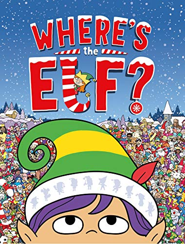Where's the Elf?: A Christmas Search-and-Find Adventure
